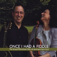 The Strauss/Warschauer Duo | Once I Had a Fiddle