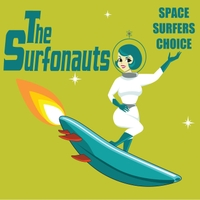 The Surfonauts | Space Surfers Choice