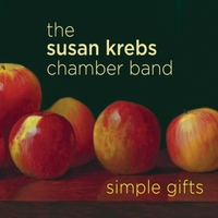 The Susan Krebs Chamber Band | Simple Gifts