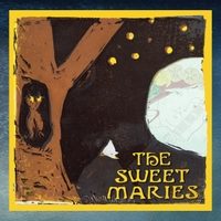 The Sweet Maries: The Sweet Maries