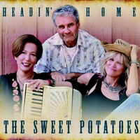 The Sweet Potatoes | Headin' Home