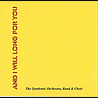The Synthonic Orchestra | And I Will Long for You