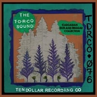 Various Artists | The T-D-R-Co Sound: Cascadian Dub and Reggae Collection