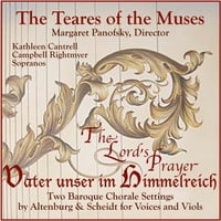 The Teares of the Muses | The Lord's Prayer, Vater unser im Himmelreich