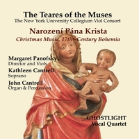 The Teares of the Muses, Margaret Panofsky & Kathleen Cantrell | Narození Pána Krista: Christmas Music, 17th-Century Bohemia
