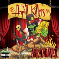The Thrill Killers | Abracadaver