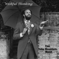 The Toby Mountain Band | Wishful Thinking