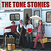 The Tone Stonies | Absolutely Freaks