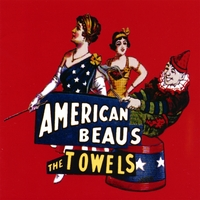 The Towels | American Beaus
