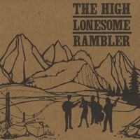The Trespassers | The High Lonesome Rambler