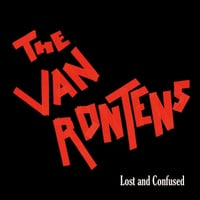 The Van Rontens | Lost and Confused