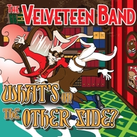 The Velveteen Band | What's on the Other Side?