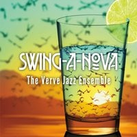 The Verve Jazz Ensemble | Swing-A-Nova