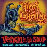 The Von Ghouls | Venom in His Soup