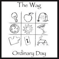The Wag | Ordinary Day