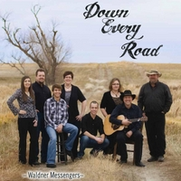 The Waldner Messengers: Down Every Road