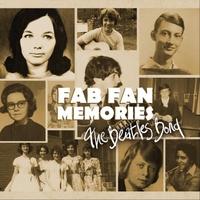 The Wannabeatles | Fab Fan Memories: The Beatles Bond | CD
