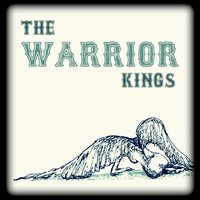 The Warrior Kings | Warrior Kings, Vol. 1 (Deluxe Edition W/Bonus Live Tracks)