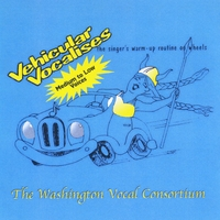 The Washington Vocal Consortium | Vehicular Vocalises-Medium-Low