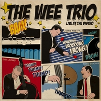 The Wee Trio | Live At the Bistro