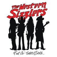 The Western Sizzlers | For Ol' Times Sake