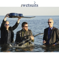 The Wetsuits | The Wetsuits
