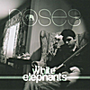 The White Elephants: Roses