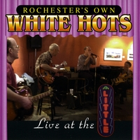 The White Hots | Live at the Little