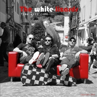 The White Lizards | Time Will Come