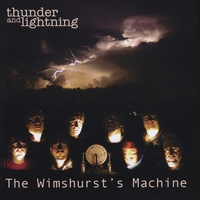 The Wimshurst's Machine | Thunder and Lightning