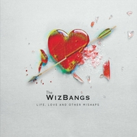 The WizBangs | Life, Love and Other Mishaps