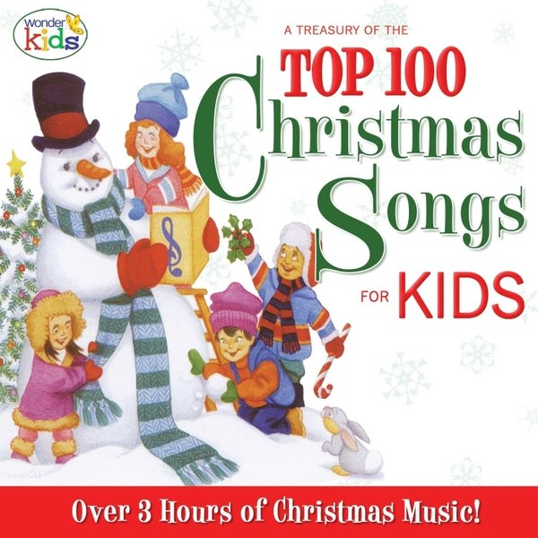 Christmas Carols For Kids.The Wonder Kids A Treasury Of The Top 100 Christmas Songs