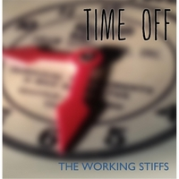 The Working Stiffs | Time Off