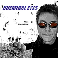 Third International | Chemical Eyes (The August Single)