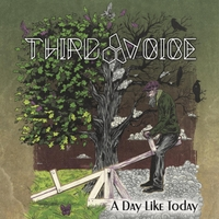 Third Voice | A Day Like Today