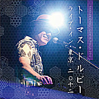 Thomas Dolby | Live in Tokyo 2012