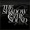 Thomas Ewing: The Shadow & the Sound