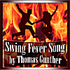 Thomas Gunther: Swing Fever Song