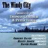 Thomas Gunther & Peter Lehel: The Windy City