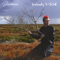 Thomaz | Nobody's Child