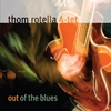 THOM ROTELLA 4-TET: Out of the Blues