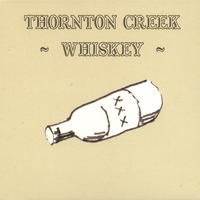 ThorNton Creek | Whiskey