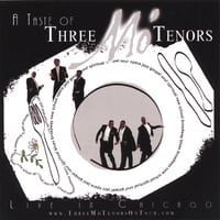 Three Mo' Tenors | A Taste of Three Mo' Tenors: Live in Chicago