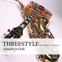 Threestyle | Smooth n Chill
