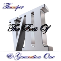 Thumper & Generation One | The Best of VII