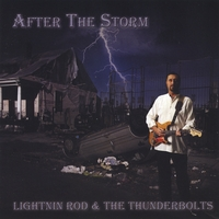 LIGHTNIN ROD & THE THUNDERBOLTS: After The Storm
