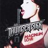 Thunderdikk: Magnum Love