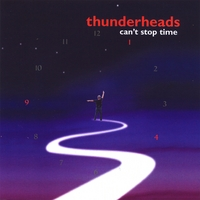 Thunderheads | Can't Stop Time