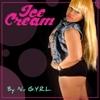 Nu G.Y.R.L: Ice Cream