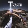 Tikahiri: Kaito No Tetamanu